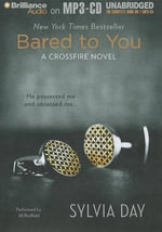 Bared to You : A Crossfire Novel - Sylvia Day
