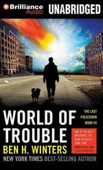 World of Trouble - Ben H Winters