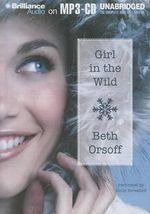 Girl in the Wild - Beth Orsoff