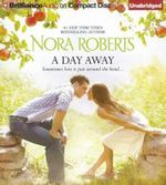 A Day Away : One Summer, Temptation - Nora Roberts