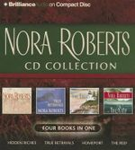 Nora Roberts CD Collection : Hidden Riches / True Betrayals / Homeport / The Reef - Nora Roberts
