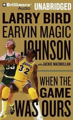 When the Game Was Ours - Larry Bird