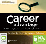 Career Advantage : Real-World Applications From Great Work, Great Career (Mp3) - Jennifer Colosimo