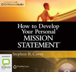 How To Develop Your Personal Mission Statement - Stephen R. Covey