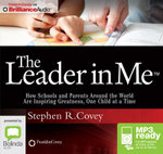 The Leader In Me (Mp3) - Stephen R. Covey