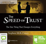 The Speed Of Trust : The One Thing That Changes Everything (Mp3) - Stephen R. Covey