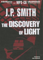 The Discovery of Light - J P Smith