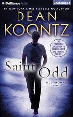 Saint Odd : Odd Thomas Novels - Dean R Koontz