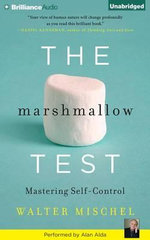 The Marshmallow Test : Mastering Self-Control - Walter Mischel