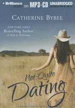 Not Quite Dating - Catherine Bybee