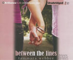 Between the Lines : Between the Lines Trilogy - Tammara Webber