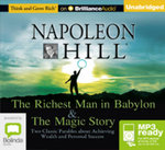 The richest man in Babylon & the magic story (MP3) - Napoleon Hill