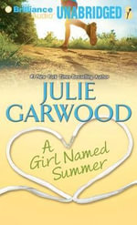 A Girl Named Summer - Julie Garwood