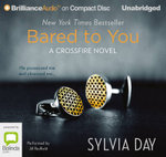 Bared to You : Crossfire #1 - Sylvia Day