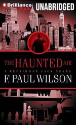 The Haunted Air - F Paul Wilson