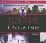 Fatal Error : Repairman Jack Novels (Audio) - F Paul Wilson