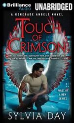 A Touch of Crimson : Renegade Angels Novels - Sylvia Day