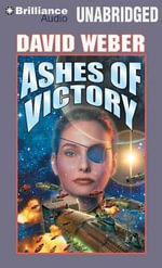 Ashes of Victory : MP3-CD - David Weber