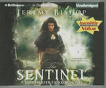 The Sentinel : A Jane Harper Horror Novel - Jeremy Bishop