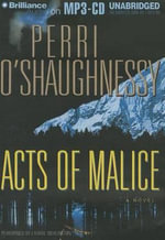 Acts of Malice : Nina Reilly - Perri O'Shaughnessy