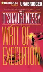 Writ of Execution : Nina Reilly - Perri O'Shaughnessy
