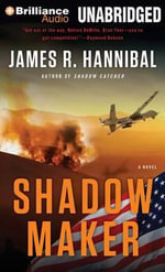 Shadow Maker - James R Hannibal