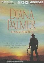 Dangerous : Long, Tall Texans - Diana Palmer