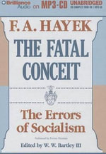 The Fatal Conceit : The Errors of Socialism - Friedrich A Von Hayek
