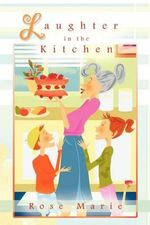 Laughter in the Kitchen - Rose Marie
