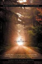 The Quiet Light : In Search of Carolina's Lost Treasure - A Carli Owens Adventure - George Dick