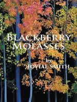 Blackberry Molasses - Jovial Smith