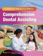 Lww Comprehensive Dental Assisting Text & Workbook Package - Lippincott Williams &. Wilkins