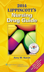 2014 Lippincott's Nursing Drug Guide : Lippincott's Nursing Drug Guide (Canadian Edition) - Amy Morrison Karch
