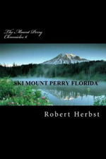 The Mount Perry Chronicles 6 - MR Robert P Herbst