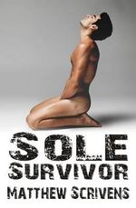 Sole Survivor - Matthew Scrivens