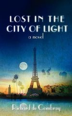 Lost in the City of Light - Richard De Combray