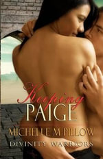 Keeping Paige : Divinity Warriors Book Three - Michelle M Pillow