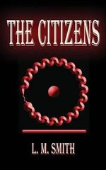 The Citizens - L M Smith
