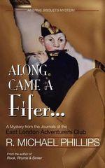Along Came a Fifer - R Michael Phillips