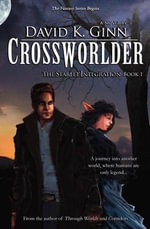Crossworlder - David K Ginn