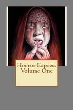 Horror Express Volume One - Shaun Hutson