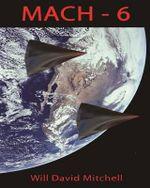 Mach 6 : Spectre, Spy, Full Color - Will David Mitchell