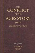 The Conflict of the Ages Story, Vol. II - Ellen G White