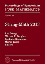 String-Math 2013 : Proceedings of Symposia in Pure Mathematics