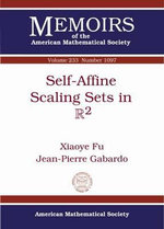 Self-Affine Scaling Sets in R2 : Memoirs of the American Mathematical Society - Xiaoye Fu
