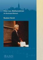 Peter Lax, Mathematician : An Illustrated Memoir - Reuben Hersh