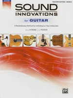 Sound Innovations for Guitar, Bk 2 : A Revolutionary Method for Individual or Class Instruction - Aaron Stang
