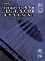 The Shearer Method : Classic Guitar Developments, Book 2 - Aaron Shearer