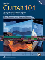 Alfred's Guitar 101, Bk 2 : An Exciting Group Course for Adults Who Want to Play Guitar for Fun!, Comb Bound Book - Tom Dempsey