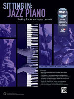 Sitting in -- Jazz Piano : Backing Tracks and Improv Lessons, Book & DVD-ROM - Noah Baerman